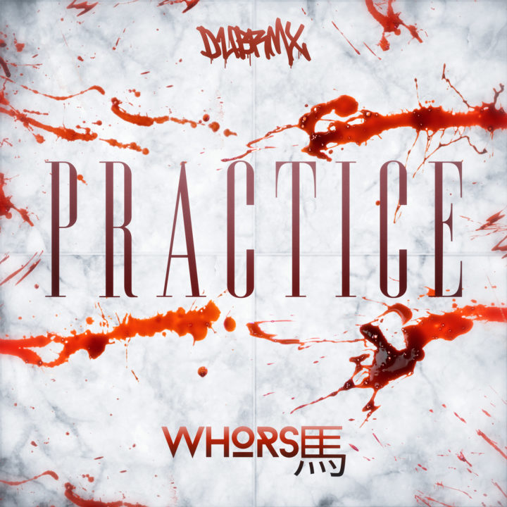 Whorse – Practice (Original Mix)